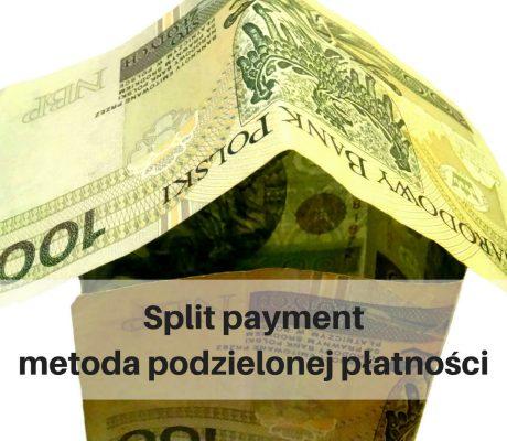 Split payment – metoda podzielonej płatności